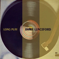 Jimmie Lunceford - Long Play