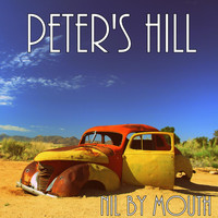 Nil By Mouth - Peter's Hill
