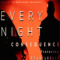 Ryan Leslie - Every Night (feat. Ryan Leslie)