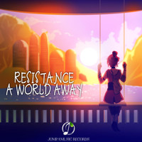 Resistance - A World Away