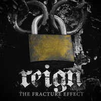 Reign - The Fracture Effect
