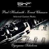 Borislav Yotsov and Ognyana Sokolova - Paul Hindemith - Ernest Chausson: Selected Clarinet Works