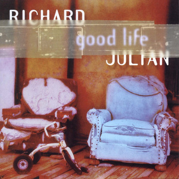 Richard Julian - Good Life