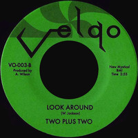 Two Plus Two - I'm Sure / Look Around