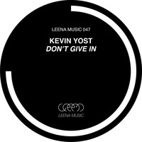 Kevin Yost - Don't Give In
