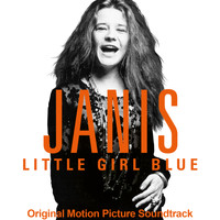 Janis Joplin - Janis: Little Girl Blue (Original Motion Picture Soundtrack)