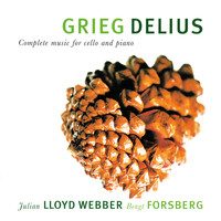 Julian Lloyd Webber - Grieg & Delius: Complete Music For Cello And Piano