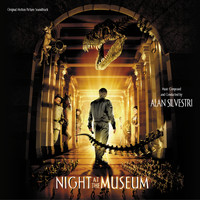 Alan Silvestri - Night At The Museum (Original Motion Picture Soundtrack)