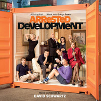 David Schwartz - At Long Last...Music And Songs From Arrested Development