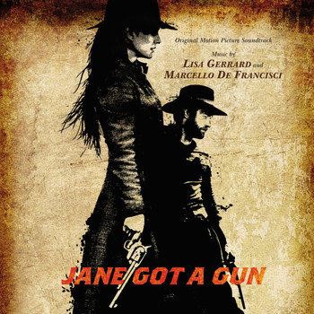 Lisa Gerrard - Jane Got A Gun (Original Motion Picture Soundtrack)