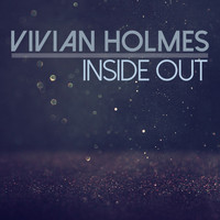 Vivian Holmes - Inside Out