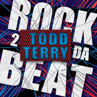 Todd Terry - Back 2 da Beat