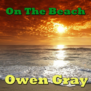 Owen Gray - On The Beach