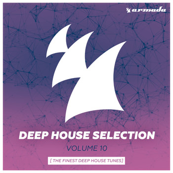 Various Artists - Armada Deep House Selection, Vol. 10
