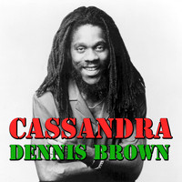 Dennis Brown - Cassandra
