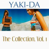 Yaki-Da - The Collection, Vol. 1