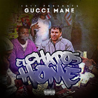 Gucci Mane - El Chapo's Home (Explicit)