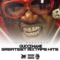 Gucci Mane - Greatest Mixtape Hits (Explicit)