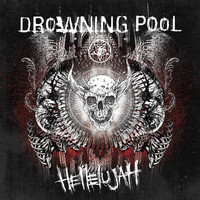 Drowning Pool - Hellelujah (Explicit)
