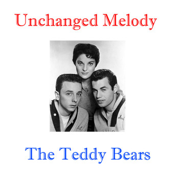 The Teddy Bears - Unchanged Melody