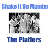 The Platters - Shake It Up Mambo
