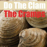 The Cramps - Do The Clam