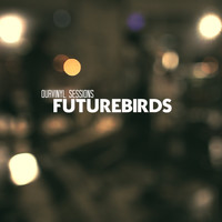 Futurebirds - OurVinyl Sessions | Futurebirds