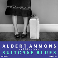 Albert Ammons - Suitcase Blues