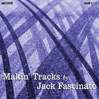 Jack Fascinato - Makin' Tracks