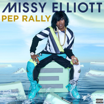 Missy Elliott - Pep Rally (Explicit)
