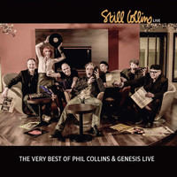 Still Collins - The very Best of Phil Collins & Genesis Live (A tribute concert event)