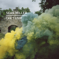 Sean Miller - Can't Stop
