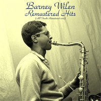 Barney Wilen - Remastered Hits