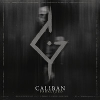 Caliban - Paralyzed