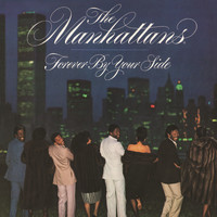 The Manhattans - Forever by Your Side (Expanded Version)