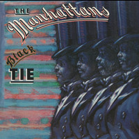 The Manhattans - Black Tie (Expanded Version)