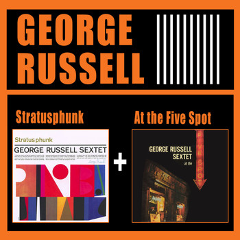 George Russell - Stratusphunk + at the Five Spot