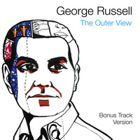 George Russell - The Outer View (Bonus Track Version)