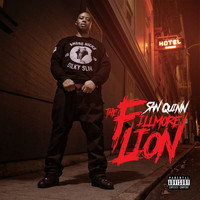 San Quinn - The Fillmore Lion (Explicit)