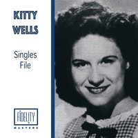 Kitty Wells - Kitty Wells - Singles File
