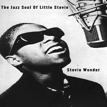 Stevie Wonder - Jazz Soul Of Little Stevie - Stevie Wonder