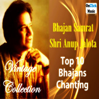 Anup Jalota - Vintage Collection - Top 10 Bhajans