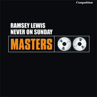 Ramsey Lewis - Never On Sunday
