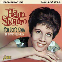 Helen Shapiro - You Don't Know - All the Hits 1961-1962