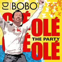 DJ Bobo - Olé Olé - The Party