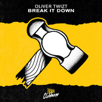 Oliver Twizt - Break It Down