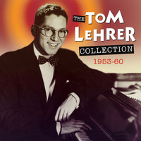 Tom Lehrer - The Tom Lehrer Collection 1953-60