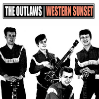 The Outlaws - Western Sunset