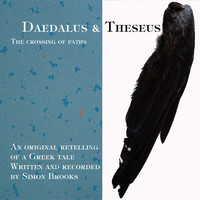 Simon Brooks - Daedalus and Theseus: A Crossing of Paths