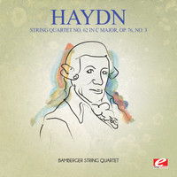 Joseph Haydn - Haydn: String Quartet No. 62 in C Major, Op. 76, No. 3 (Digitally Remastered)